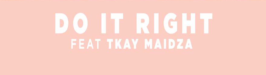 "Martin Solveig feat. Tkay Maidza ""Do It Right"" (Official + Remix)"