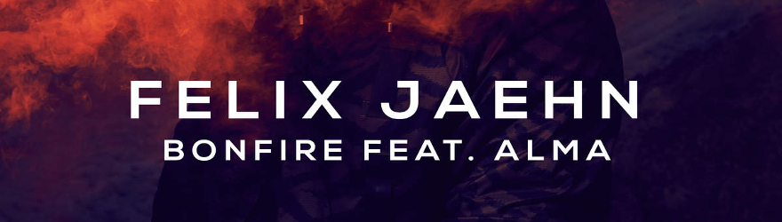 "Felix Jaehn feat. Alma ""Bonfire"" (Official)"