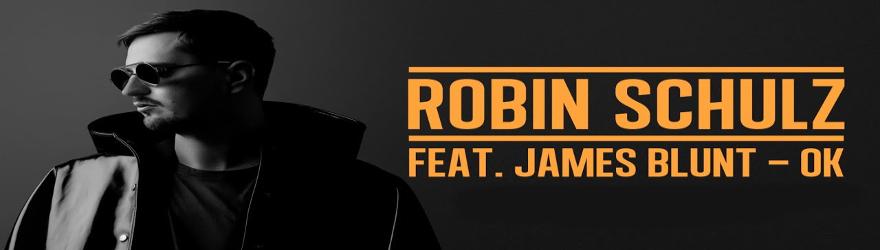 "Robin Schulz feat. James Blunt ""OK"" (Official)"
