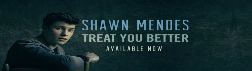 "Shawn Mendes ""Treat You Better"" (Official)"
