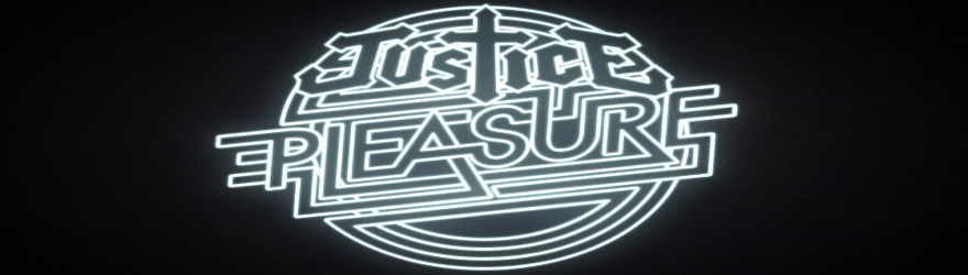 "Justice ""Pleasure"" (Uncensored)"