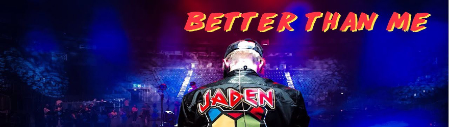 "Jaden Bojsen ""Better Than Me"" (Official)"