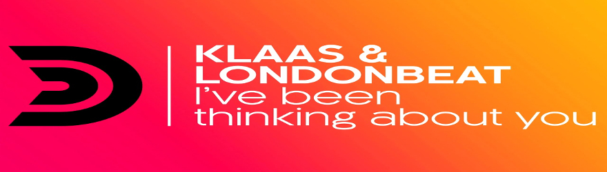 Klaas & Londonbeat – I've been thinking about you