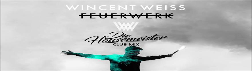 """Wincent Weiss """"Feuerwerk"""""""